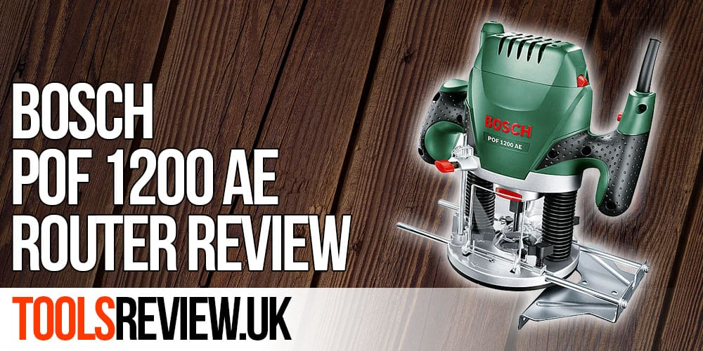 Bosch router review bosch pof 1200 ae toolsreview bosch router greentooth Choice Image