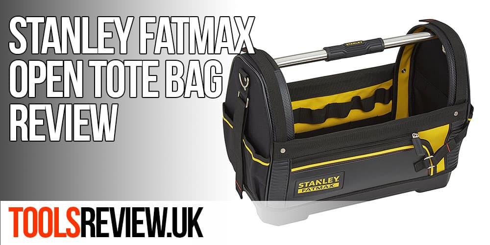 Stanley Fatmax Tool Bag Review