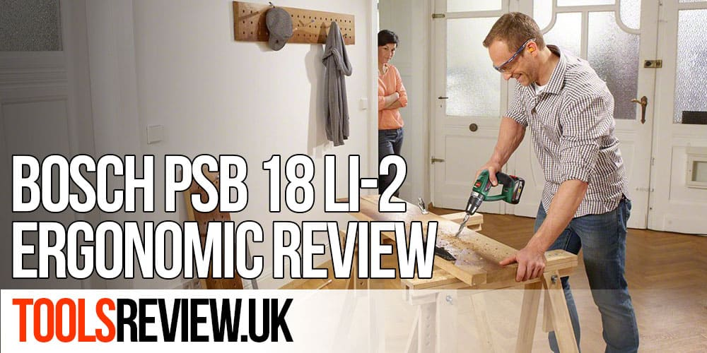 Bosch PSB18 LI-2 Review